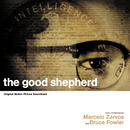 The Good Shepherd (Original Motion Picture Soundtrack)/Marcelo Zarvos, Bruce Fowler