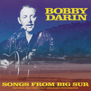 Songs From Big Sur/Bobby Darin