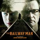 The Railway Man (Original Motion Picture Soundtrack)/David Hirschfelder
