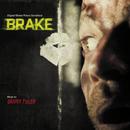 Brake (Original Motion Picture Soundtrack)/Brian Tyler