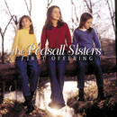 First Offering/The Peasall Sisters