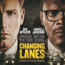 Changing Lanes (Original Motion Picture Score)/David Arnold