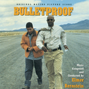 Bulletproof (Original Motion Picture Score)/Elmer Bernstein