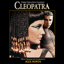 Cleopatra (Original Motion Picture Soundtrack)/Alex North