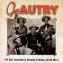 Gene Autry With The Legendary Singing Groups Of The West/Gene Autry