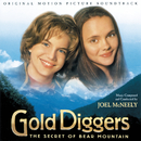 Gold Diggers: The Secret Of Bear Mountain (Original Motion Picture Soundtrack)/Joel McNeely