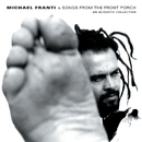 Songs From The Front Porch: An Acoustic Collection/Michael Franti