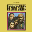 Hammer And Nails/Staple Singers