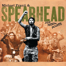 All Rebel Rockers/Michael Franti & Spearhead