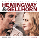 Hemingway & Gellhorn (Music From The HBO Film)/Javier Navarrete