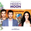 Hidden Moon (Original Motion Picture Soundtrack)/Luis Bacalov