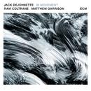 In Movement/Jack DeJohnette, Ravi Coltrane, Matt Garrison
