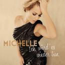 Ich würd' es wieder tun (Deluxe)/Michelle