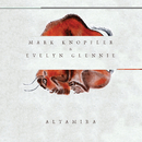 Altamira (Original Motion Picture Soundtrack)/Mark Knopfler, Evelyn Glennie
