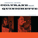 Cattin' With Coltrane And Quinichette/John Coltrane, Paul Quinichette