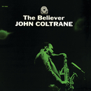 The Believer/John Coltrane