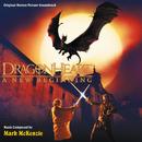 Dragonheart: A New Beginning (Original Motion Picture Soundtrack)/Mark Mckenzie