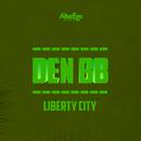 Liberty City/Den BB