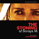 The Stoning Of Soraya M. (Original Motion Picture Soundtrack)/John Debney
