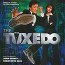 The Tuxedo (Original Motion Picture Soundtrack)/John Debney, Christophe Beck