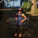 Nowhere Tonight/Dragonborn