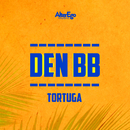 Tortuga (feat. DJ Smaaland)/Den BB