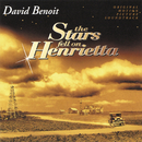 The Stars Fell On Henrietta (Original Motion Picture Soundtrack)/David Benoit