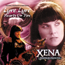 Xena: Warrior Princess: Lyre, Lyre Hearts On Fire (Original Television Soundtrack)/Joseph LoDuca