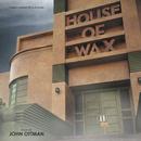House Of Wax (Original Motion Picture Score)/John Ottman