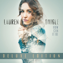 How Can It Be (Deluxe Edition)/Lauren Daigle