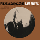 Fuchsia Swing Song/Sam Rivers