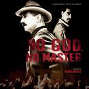 No God, No Master (Original Motion Picture Soundtrack)/Nuno Malo