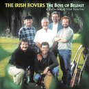 The Boys Of Belfast (A Collection Of Irish Favorites)/The Irish Rovers