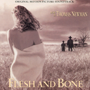 Flesh And Bone (Original Motion Picture Soundtrack)/Thomas Newman, Various Artists