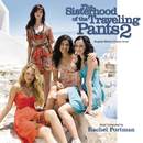 The Sisterhood Of The Traveling Pants 2 (Original Motion Picture Score)/Rachel Portman