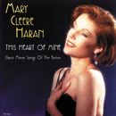 This Heart Of Mine (Classic Movie Songs Of The Forties)/Mary Cleere Haran