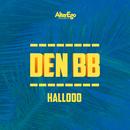 Hallooo (feat. ZL Project)/Den BB