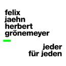 Jeder für Jeden/Felix Jaehn, Herbert Grönemeyer