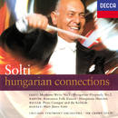 Hungarian Connections/Sir Georg Solti, Chicago Symphony Orchestra