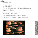Mozart: Piano Concertos Nos. 18 & 19/Robert Levin, The Academy of Ancient Music, Christopher Hogwood