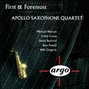First & Foremost/Apollo Saxophone Quartet