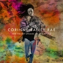 The Heart Speaks In Whispers/Corinne Bailey Rae