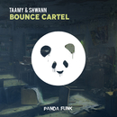 Bounce Cartel/Taamy, Shwann