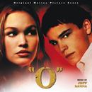"""""""O"""" (Original Motion Picture Score)/Jeff Danna"""