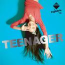 TEENAGER/フジファブリック