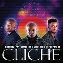 Cliche (feat. Sun-El, Les Ego)/Demor, Nontu X