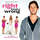 The Right Kind Of Wrong (Original Motion Picture Soundtrack)/Rachel Portman