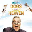 Dogs Go To Heaven (Live)/Mark Lowry