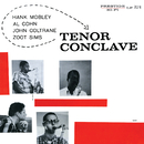 Tenor Conclave/Hank Mobley, Al Cohn, John Coltrane, Zoot Sims