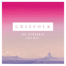 The Struggle (RAC Mix)/Grizfolk